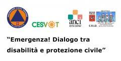 Emergenza! Dialogo tra disabilità e protezione civ